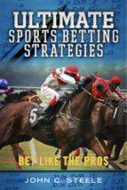 Ultimate Sports Betting Strategies (ebook)