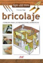 Bricolaje - Consejos para las reparaciones domésticas