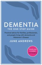 Dementia: The One-Stop Guide (ebook)