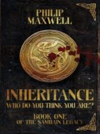 INHERITANCE: WHO DO YOU THINK YOU ARE?