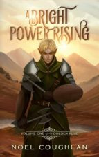 A Bright Power Rising (ebook)