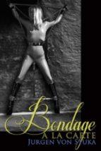 Bondage a la Carte (ebook)