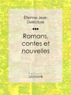Romans, contes et nouvelles (ebook)