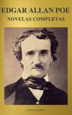 Edgar Allan Poe: Novelas Completas (A to Z Classics) (ebook)