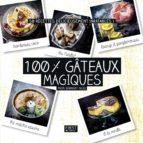 100 % gâteaux magiques (ebook)