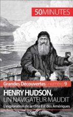 Henry Hudson, un navigateur maudit (ebook)