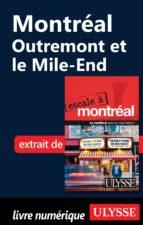 MONTRÉAL : OUTREMONT ET LE MILE-END