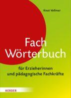 Fachwörterbuch für Erzieherinnen und pädagogische Fachkräfte (ebook)