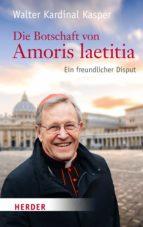 Die Botschaft von Amoris laetitia (ebook)