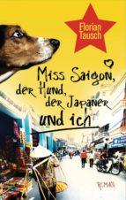 Miss Saigon, der Hund, der Japaner und ich (ebook)