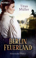Berlin Feuerland (ebook)
