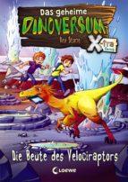 Das geheime Dinoversum Xtra 5 - Die Beute des Velociraptors (ebook)