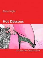 HOT DESSOUS