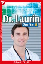 Dr. Laurin Staffel 8 – Arztroman (ebook)