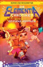 Die Elementia-Chroniken: Ein Funke Hoffnung (ebook)