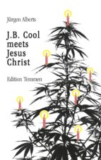 J.B. Cool meets Jesus Christ (ebook)