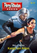 Arkon 12: Kampf um Arkon (ebook)