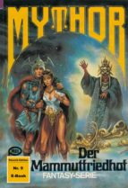 Mythor 9: Der Mammutfriedhof (ebook)