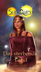SunQuest - Dies Cygni 3: Das sterbende Land (ebook)
