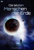 Die letzten Menschen der Erde (ebook)