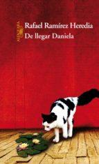 DE LLEGAR DANIELA