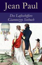 Des Luftschiffers Giannozzo Seebuch - Vollständige Ausgabe (ebook)