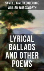 WORDSWORTH & COLERIDGE: Lyrical Ballads and Other Poems (ebook)