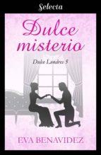DULCE MISTERIO (DULCE LONDRES 5)