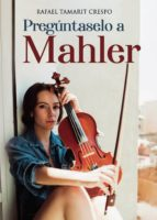 Pregúntaselo a Mahler (ebook)