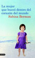 La mujer que buceó dentro del corazón del mundo (ebook)