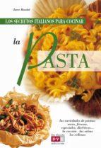 Los secretos italianos para cocinar la pasta (ebook)