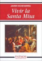 Vivir la Santa Misa (ebook)