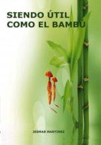 Siendo útil como el Bambú (ebook)