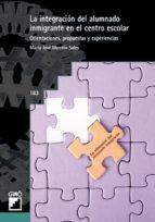 La integración del alumnado inmigrante en el centro escolar (ebook)