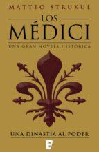Los Médici. Una dinastía al poder (Los Médici 1) (ebook)