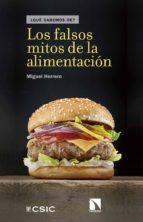 Los falsos mitos de la alimentación (ebook)