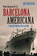 Veinte historias de la Barcelona americana...