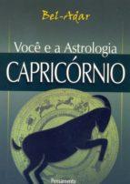 Você e a Astrologia - Capricórnio (ebook)