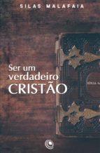 SER UM VERDADEIRO CRISTÃO