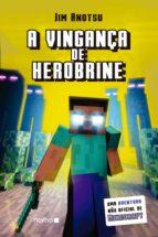 A vingança de Herobrine (ebook)