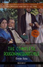 Émile Zola: The Complete Rougon-Macquart Cycle
