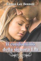 Il condominio della signora Lia -seconda edizione- (ebook)