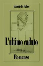 L'ultimo caduto (ebook)