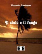 Il cielo e il fango (ebook)