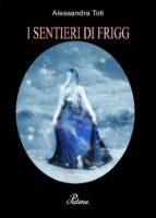 I SENTIERI DI FRIGG-Northern Lilium (ebook)