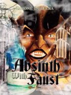 Absinth with Faust (ebook)