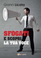 Sfogati e scopri la tua voce (ebook)