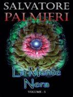 La Mente Nera - Volume 3 (ebook)