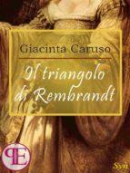 Il triangolo di Rembrandt (ebook)
