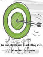 La pubblicità nel marketing mix (ebook)